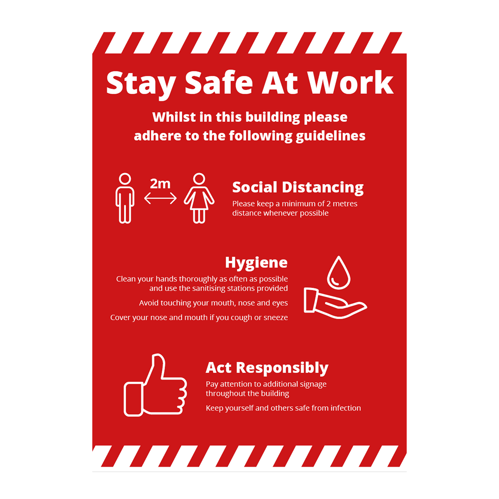 Sign - Stay Safe At Work Alert