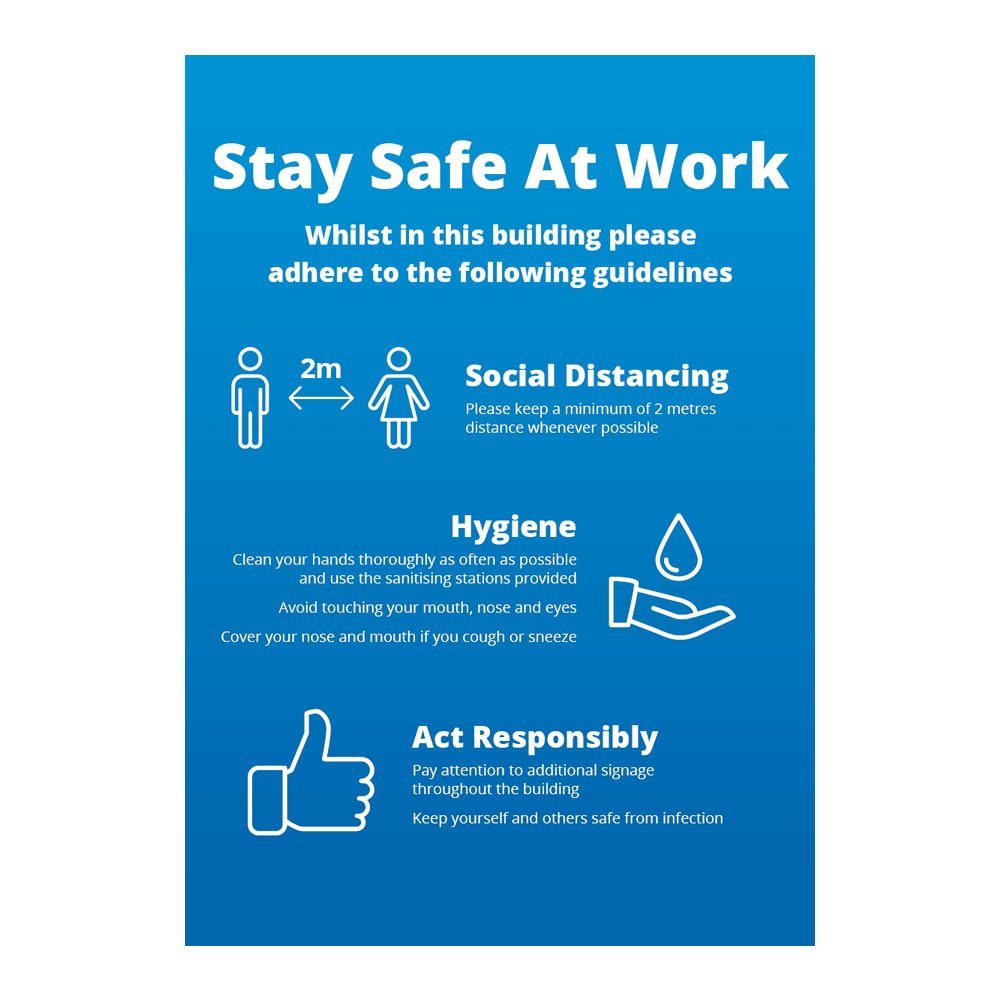 Sign - Stay Safe At Work Blue