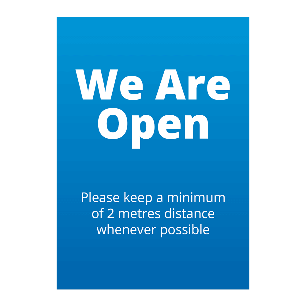 Sign - We Are Open Blue